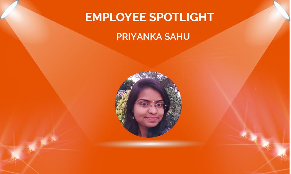 Employee Spotlight: Priyanka Sahu
